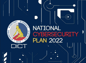 DICT UNVEILS THE NATIONAL CYBERSECURITY PLAN 2022 | DICT